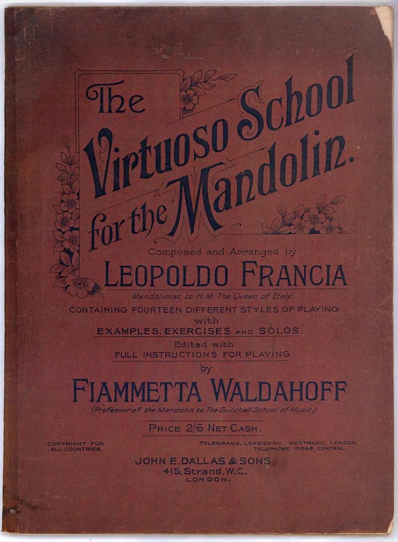 Leopoldo Francia Virtuoso Scholl for the Mandolin
